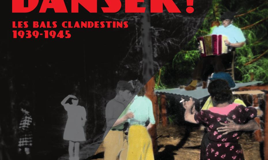 """Affiche de l'exposition """"Vous n'irez plus danser ! Les bals clandestins 1939-1945"""" du Musée de la Résistance et de la Déportation de l'Isère."""